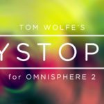 Tom Wolfe : Dystopia for Omnisphere 2 – Samples , Presets