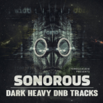 Famous Audio Sonorous – Dark Heavy DnB Tracks KONTAKT