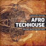 Delectable Records releases Afro TechHouse 01 tribal sample pack