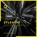 Freshly Squeezed Samples Sylenth 1 Electro Essentials Vol. 2